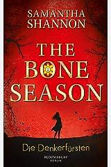 The Bone Season - Die Denkerfürsten (German Edition) Kindle Edition