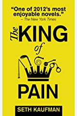 The King of Pain: A novel with stories Kindle Edition
