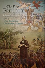 The First Prejudice: Religious Tolerance and Intolerance in Early America (Early American Studies) Kindle Edition