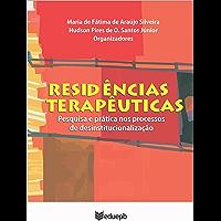 Residências terapêuticas: pesquisa e prática nos processos de desinstitucionalização
