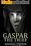 Gaspar The Thief (English Edition)