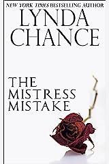 The Mistress Mistake Kindle Edition