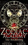 Zodiac Academy: The Awakening: An Academy Bully Romance (Supernatural Bullies and Beasts Book 1) (English Edition)