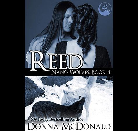 Amazon Com Reed Nano Wolves 4 Ebook Mcdonald Donna Kindle Store