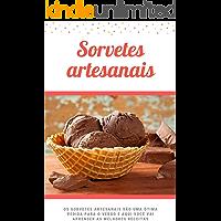 Sorvetes Artesanais: Receitas de Sorvete Artesanal Passo a passo