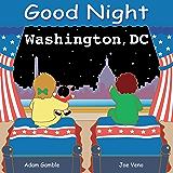 Good Night Washington, DC (Good Night Our World)