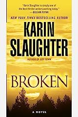 Broken: A Novel (Will Trent Book 4) Kindle Edition