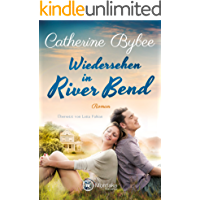 Wiedersehen in River Bend (Happy End in River Bend 3) (German Edition)