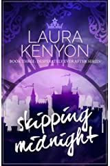 Skipping Midnight: Desperately Ever After, Book 3 Kindle Edition