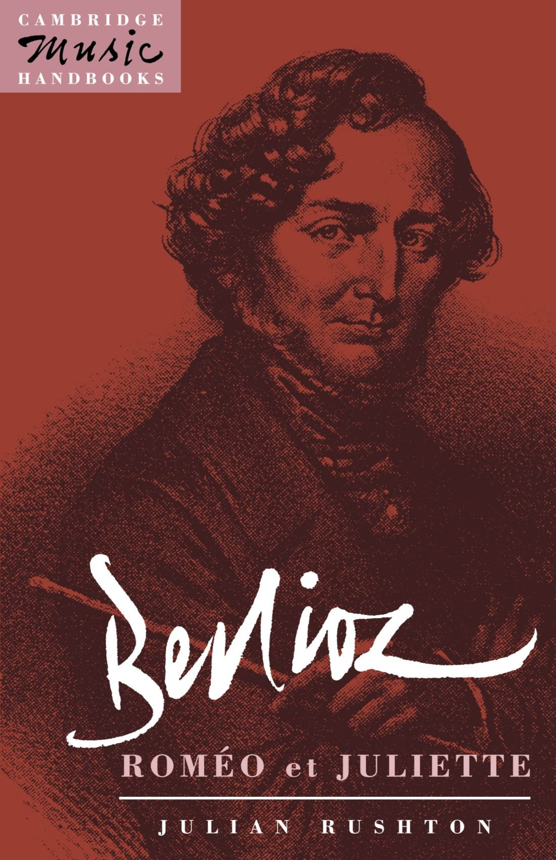 Download Berlioz: Roméo et Juliette (Cambridge Music Handbooks) ebook