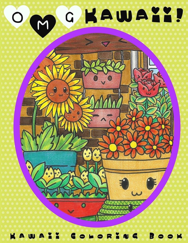 O.M.G. Kawaii: Kawaii Coloring Book: Kawaii, Cute Coloring Book, Adult Coloring Book ebook