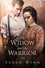 The Widow and the Warrior: Wounded Warriors of the Crimean War Book Three Kindle Edition