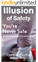 Illusion of Safety: You're never safe in the presence of a pedestrian (Live Within Reason: Spotlight Book 6) (English Edition)