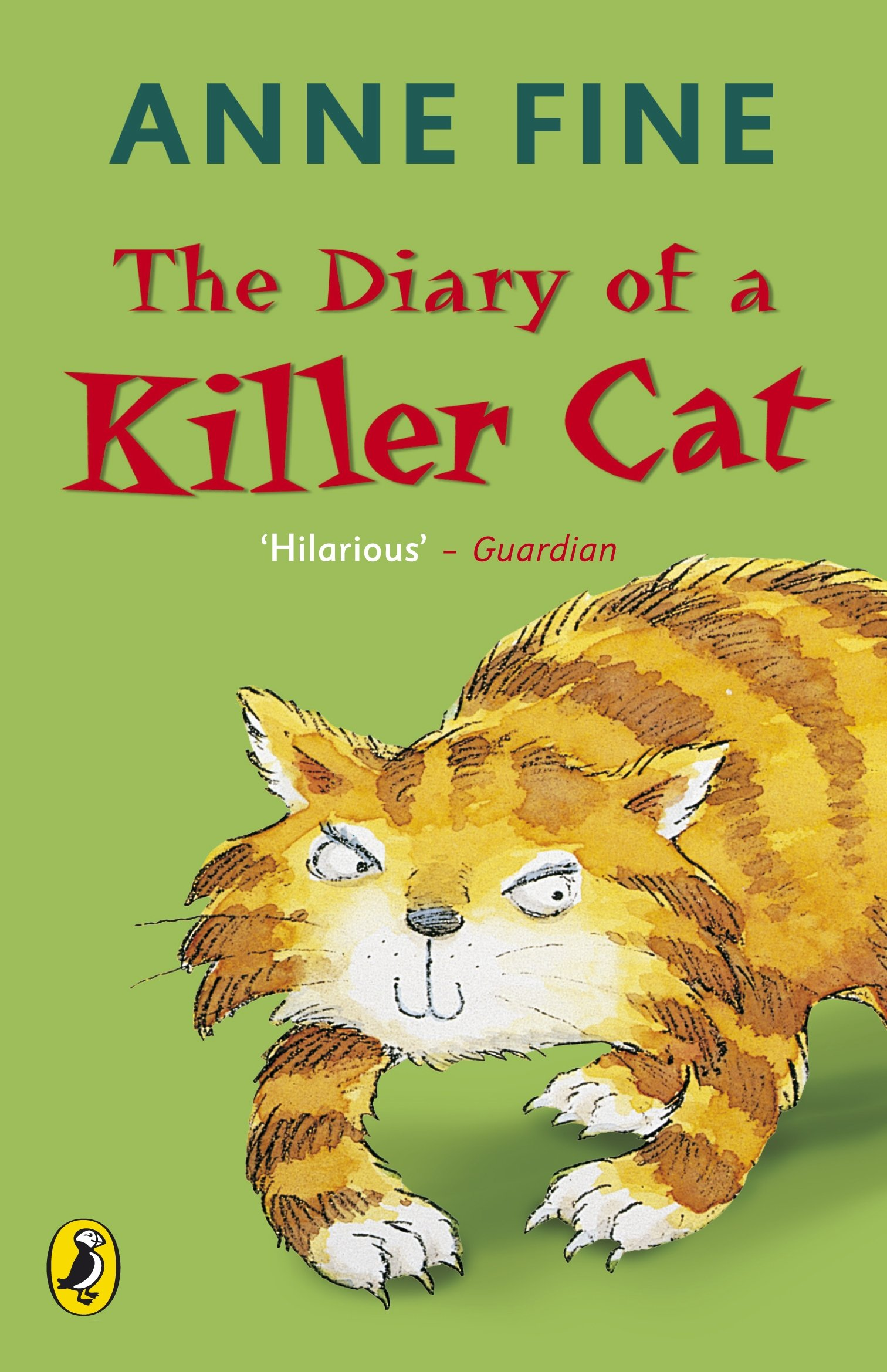 4484b33365 The Diary of a Killer Cat (The Killer Cat)  Amazon.co.uk  Anne Fine ...