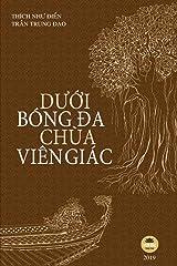 Dưới bóng đa chùa Viên Giác: Bản in màu toàn bộ (Vietnamese Edition) Paperback
