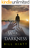 We Walk in Darkness (Spell Weaver Book 5)