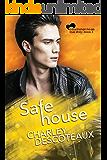 Safe House, Buchanan House: Book Three (Buchanan House Love Stories 3)