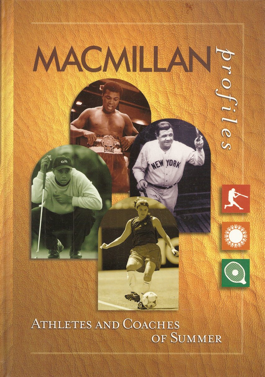 Athletes and Coaches of Summer (Macmillan Profiles) by Macmillan Library Reference