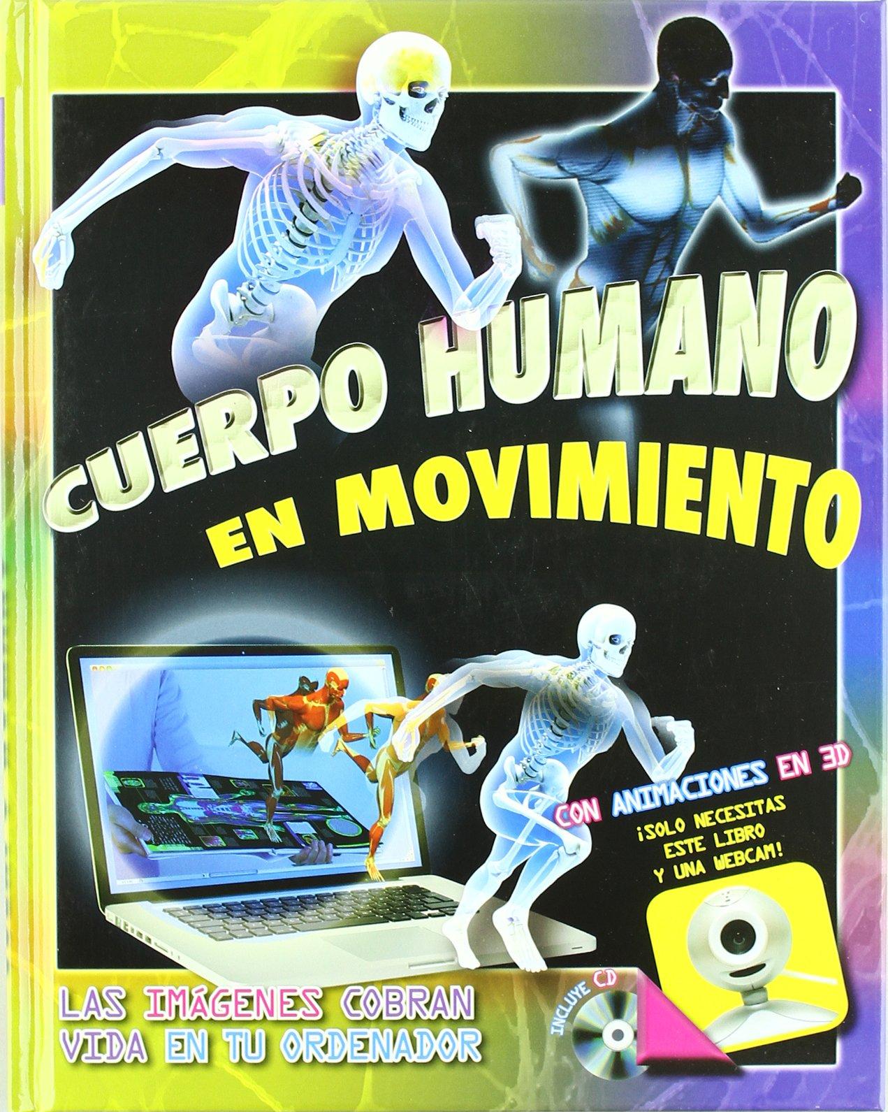 Cuerpo Humano en Movimiento (Spanish) Hardcover – 2011