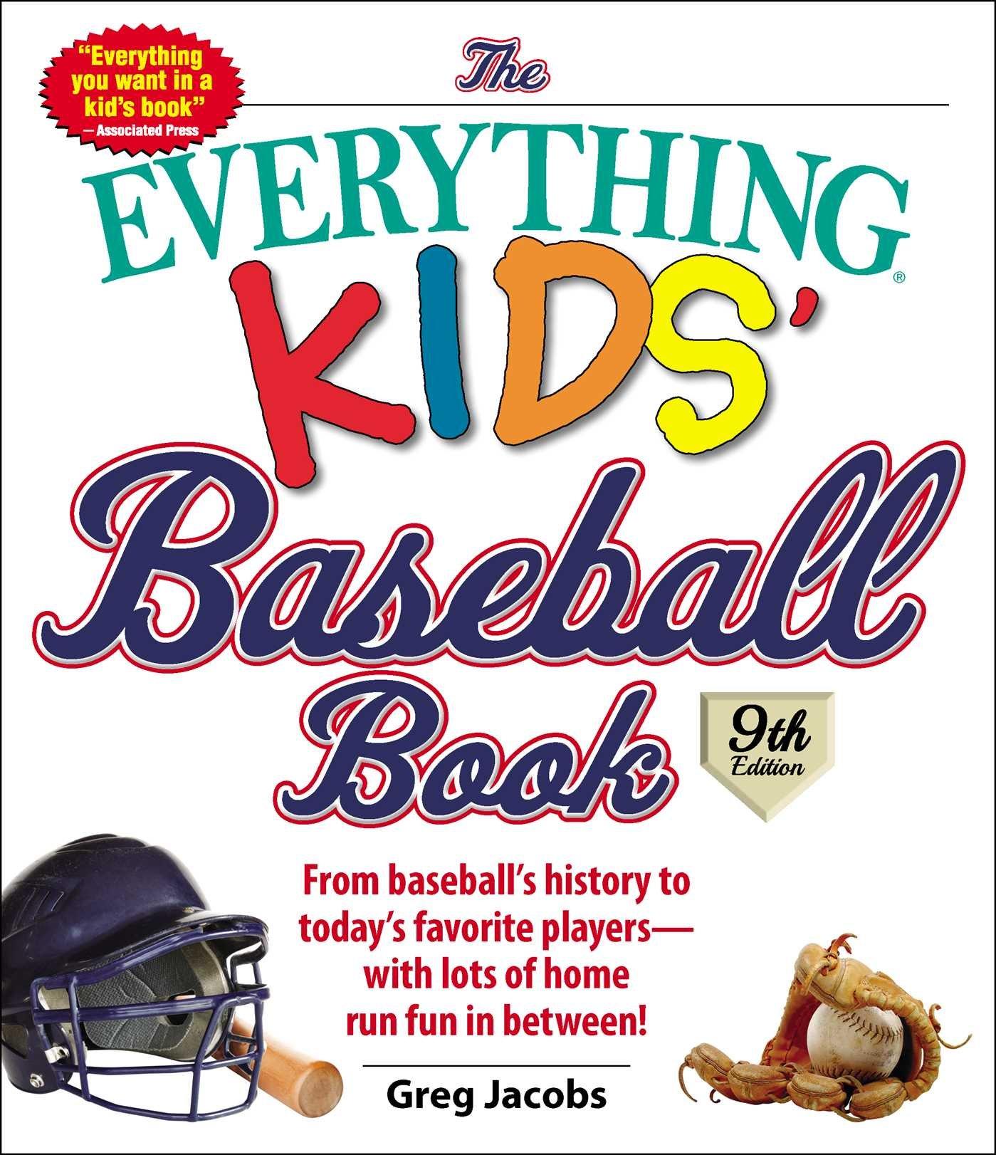the everything kids u0027 baseball book from baseball u0027s history to