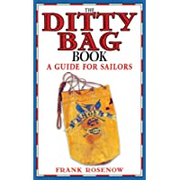 The Ditty Bag Book: A Guide for Sailors