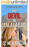 The Devil in Jalalabad: A Cat Ballentine Spy Thriller