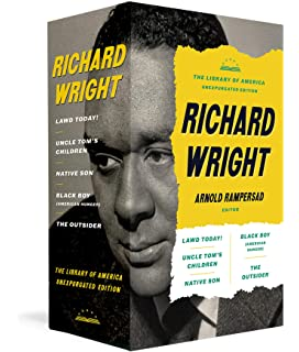 8a69ae7c6 Richard Wright: The Library of America Unexpurgated Edition: Native Son /  Uncle Tom's Children