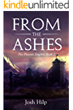 From the Ashes: The Phoenix Empire - Book 2