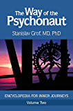The Way of the Psychonaut Volume Two: Encyclopedia for Inner Journeys