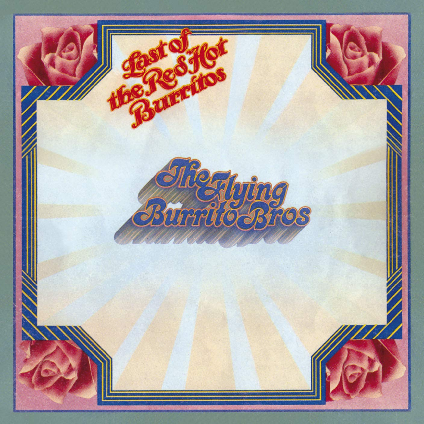 CD : The Flying Burrito Brothers - Last Of The Red Hot Burritos (Holland - Import)