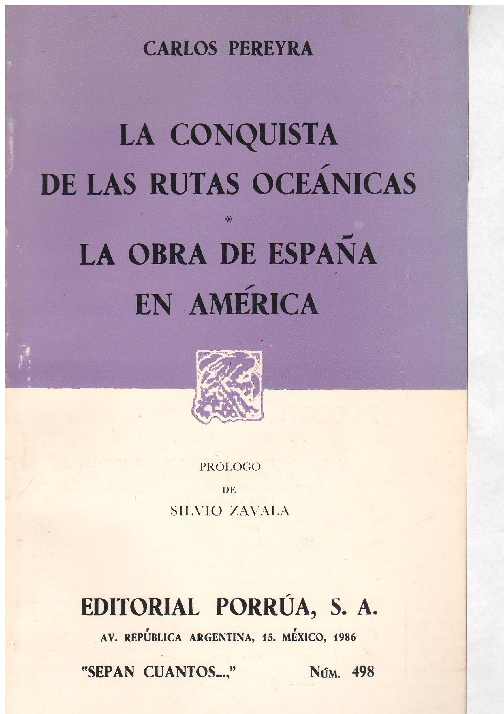La conquista de las rutas oceánicas=: La obra de España en América Sepan cuantos: Amazon.es: Pereyra, Carlos: Libros en idiomas extranjeros