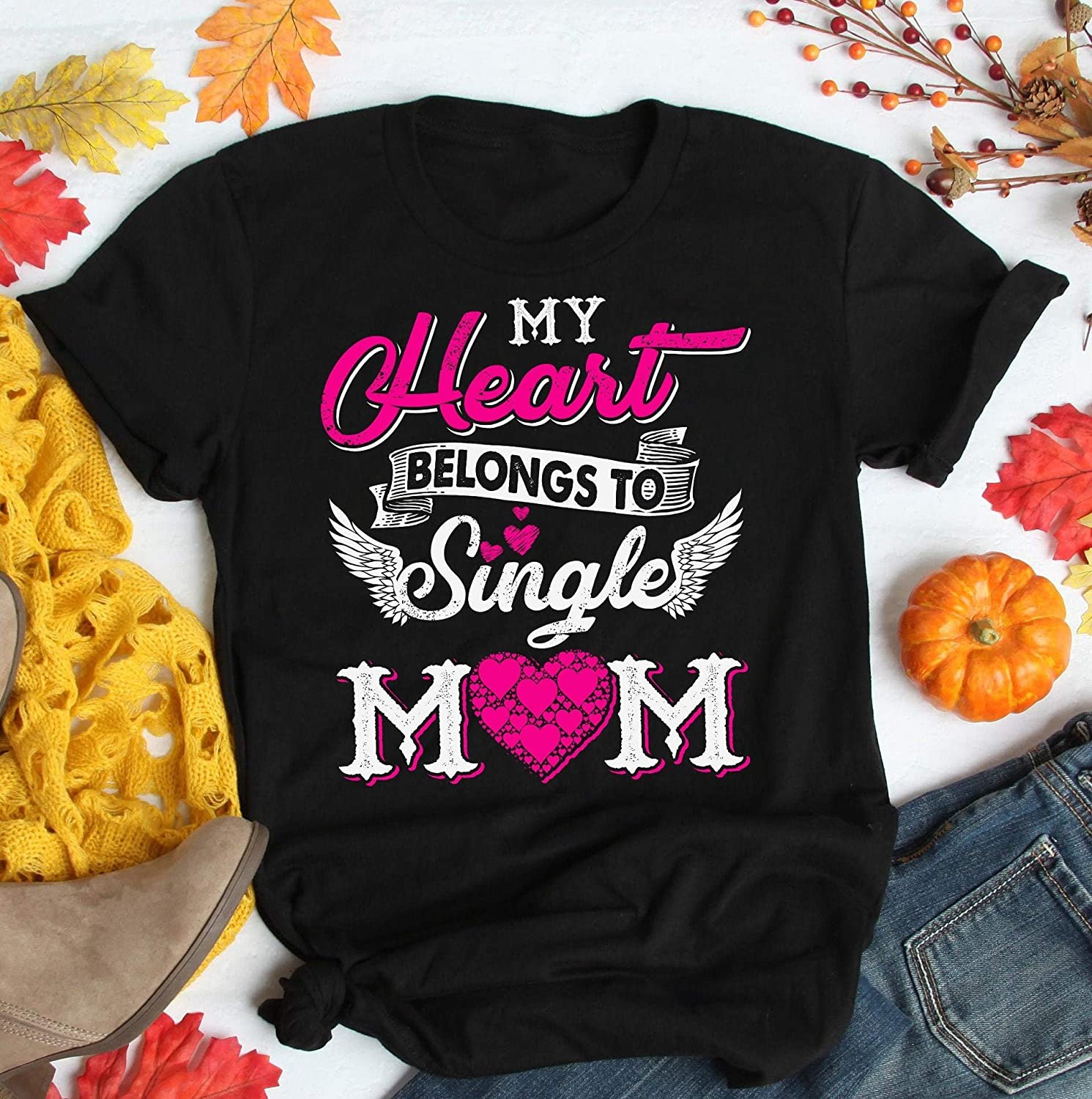 Tshirt My Heart Belongs To Single Mom T Shirt Single Mom Shirts Gifts For Mother S Day