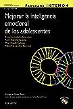 Programa INTEMO+. Guía para mejorar la inteligencia emocional de los adolescentes (Ojos Solares - Programas)