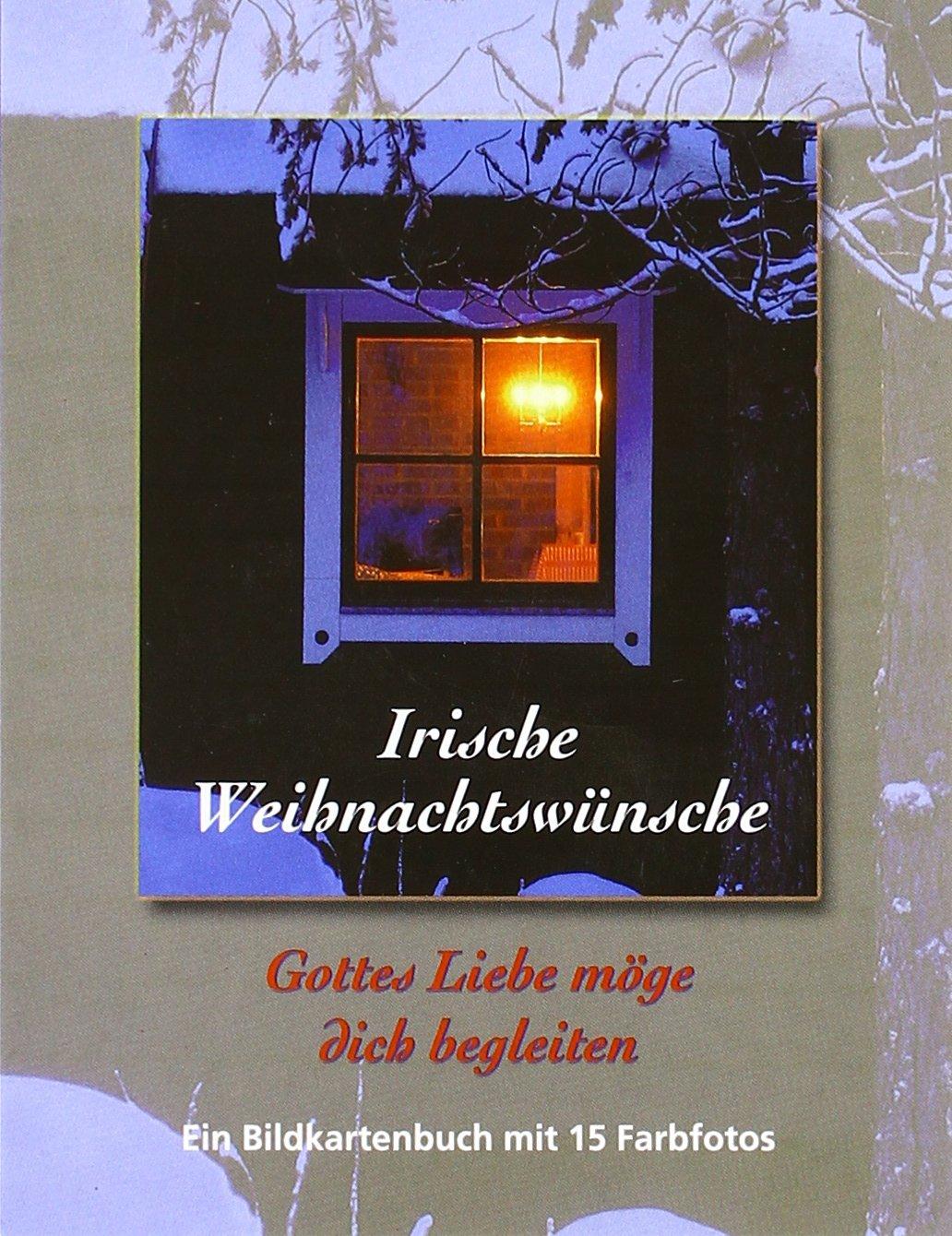Irische Weihnachtswünsche.Gottes Liebe Möge Dich Begleiten Bildkartenbuch Amazon De Bücher