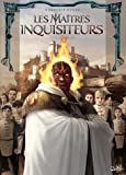 Maîtres inquisiteurs T07