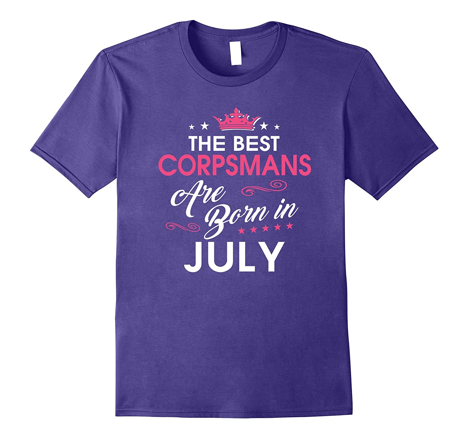 Best Corpsmans Are Born In JULY Birthday Gift Shirt