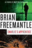 Charlie's Apprentice (The Charlie Muffin Series Book 10)