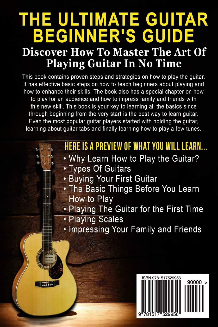 The Ultimate Guitar Beginners Guide Get To Learn The Art Of