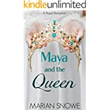 Maya and the Queen