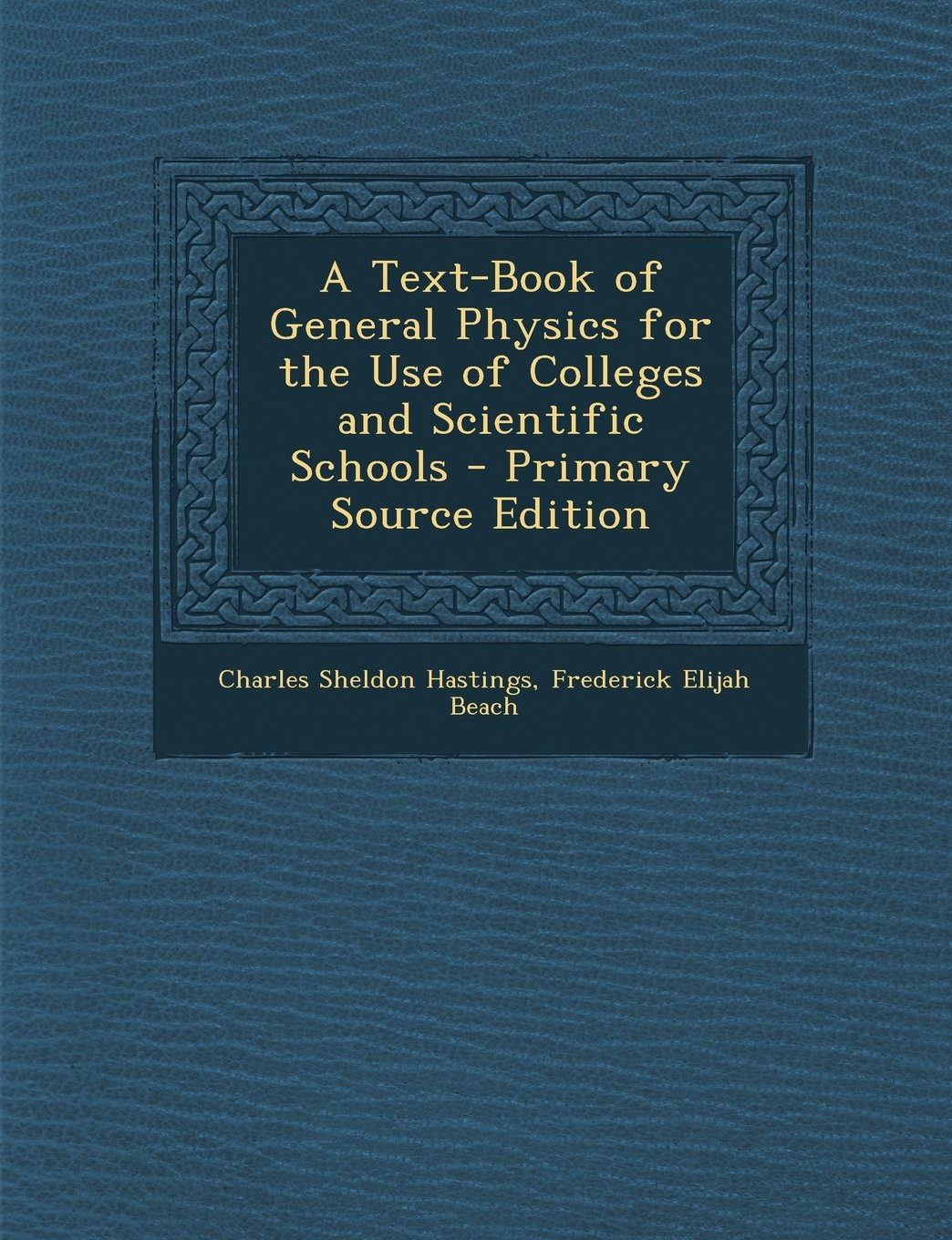 Download A Text-Book of General Physics for the Use of Colleges and Scientific Schools PDF