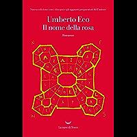 Il nome della rosa: Nuova edizione con i disegni e gli appunti preparatori dell'autore (Italian Edition) book cover