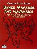Camille Saint-Saens Danse Macabre And Havanise (Score) Orch