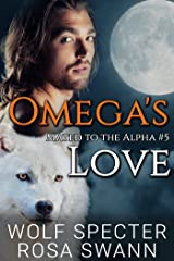 Omega's Love (Mated to the Alpha #5): Mpreg Gay M/M Shifter Romance Kindle Edition