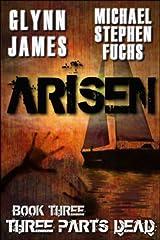ARISEN, Book Three - Three Parts Dead Kindle Edition