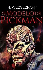 O Modelo de Pickman