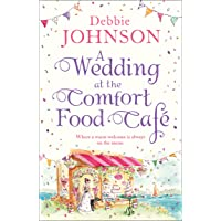 A Wedding at the Comfort Food Cafe: Book 6