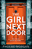The Girl Next Door: a gripping and twisty psychological thriller you don't want to miss!