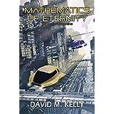 Mathematics Of Eternity: Joe Ballen, Book One (Joe Ballen series)