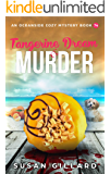Tangerine Dream & Murder: An Oceanside Cozy Mystery Book 74