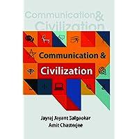 Communication & Civilization (First 2017)